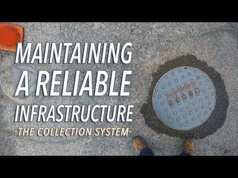 Maintaining Our Collection System Infrastructure
