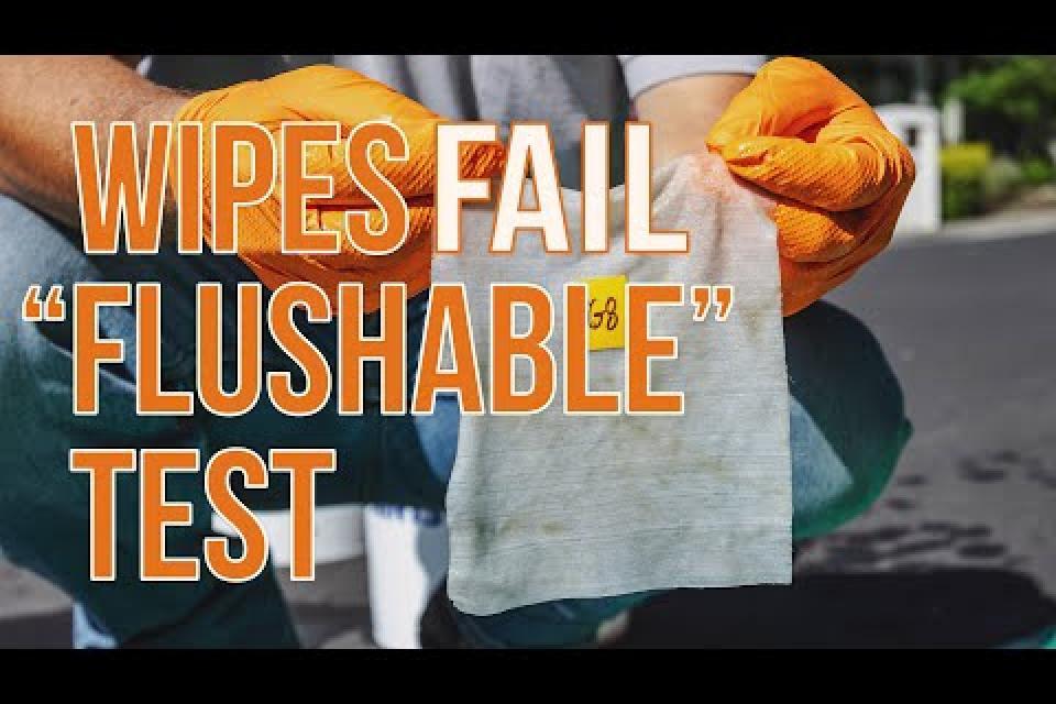"Wipes Fail ""Flushable"" Test"